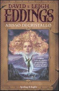 La Saga dei Sognatori - Vol. 3: Abisso di Cristallo