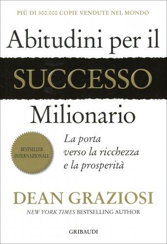 Abitudini per il Successo Milionario