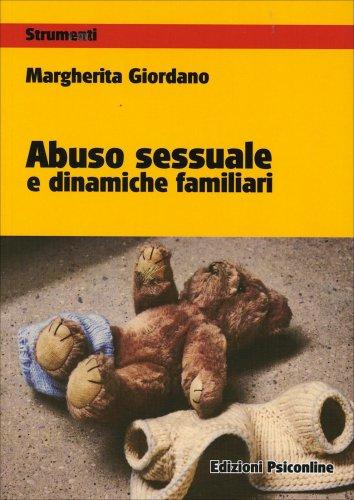 Abuso Sessuale e Dinamiche Familiari
