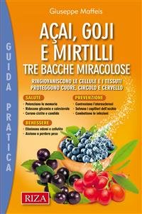 Acai, Goji e Mirtilli (eBook)