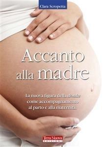 Accanto alla Madre (eBook)