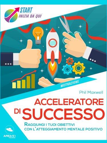 Acceleratore di Successo (eBook)