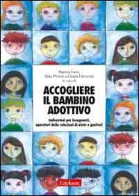 Accogliere il Bambino Adottivo + DVD