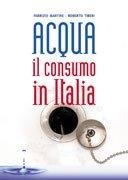 Acqua - Il Consumo in Italia