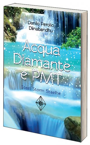 Acqua Diamante e Pmt (Libro + DVD)