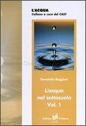 L'Acqua nel Sottosuolo - Vol 1