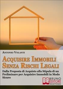 Acquisire Immobili Senza Rischi Legali (eBook)