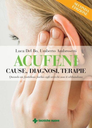 Acufeni - Cause, Diagnosi, Terapie (eBook)