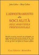 L'Addestramento alla Socialità nell'Assistenza Professionale