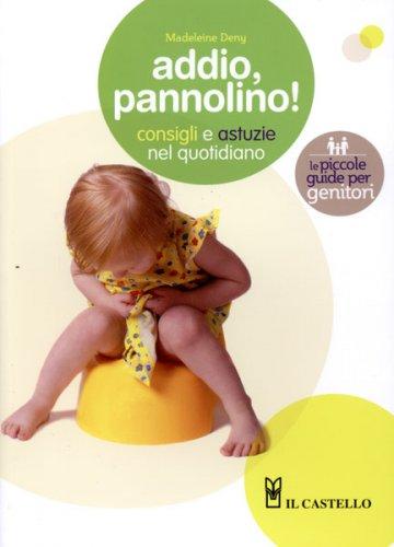 Addio, Pannolino!