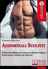 Addominali Scolpiti (eBook)