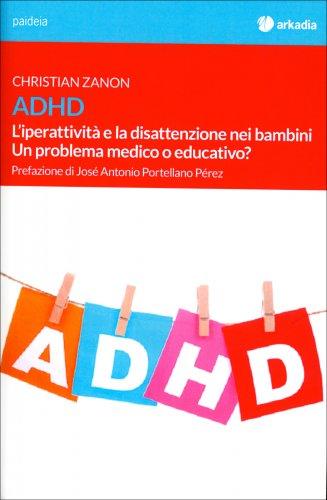 ADHD - L'Iperattività e la Disattenzione nei Bambini