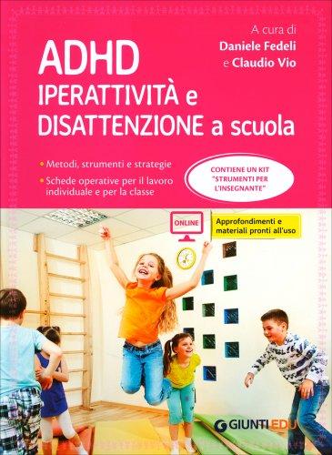 ADHD - Iperattività e Disattenzione a Scuola