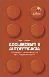 Adolescenti e Autoefficacia