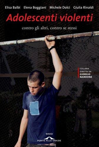 Adolescenti Violenti (eBook)