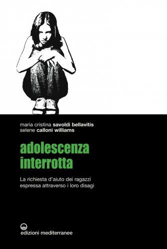 Adolescenza interrotta (eBook)