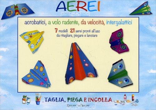 Aerei Acrobatici, a Volo Radente, da Velocità, Intergalitici