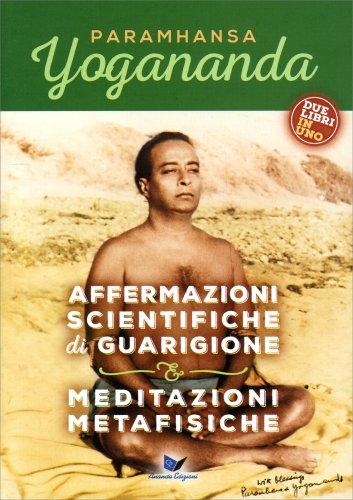 Affermazioni Scientifiche di Guarigione - Meditazioni Metafisiche