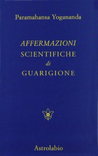 Affermazioni Scientifiche di Guarigione