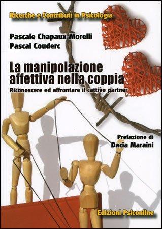 La Manipolazione Affettiva nella Coppia