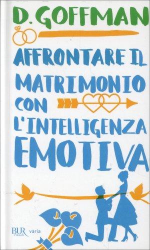 Affrontare il Matrimonio con l'lntelligenza Emotiva