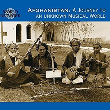 Afghanistan - A Journey to an Unknown Musical World