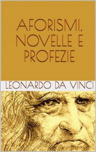 Aforismi, Novelle e Profezie (eBook)