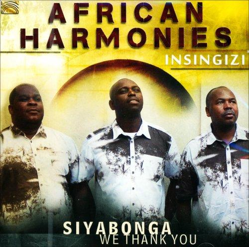 African Harmonies - Siyabonga We Thank You