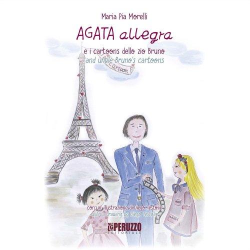 Agata Allegra e i Cartoons dello Zio Bruno
