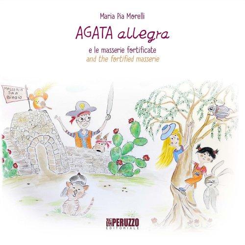 Agata Allegra e le Masserie Fortificate