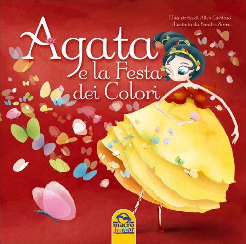 Agata e la Festa del Colore