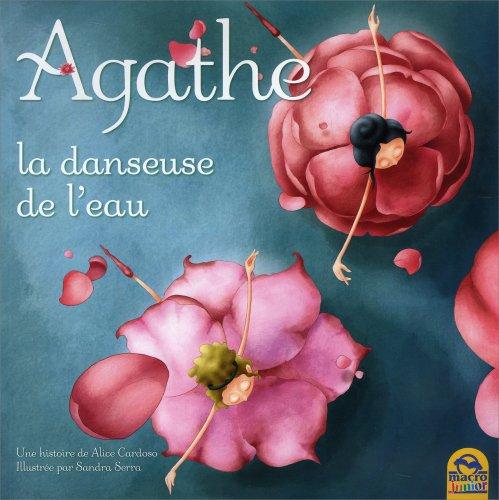 Agathe et la Danseuse de l'Eau