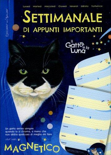 Settimanale Magnetico di Appunti Importanti - Il Gatto e la Luna