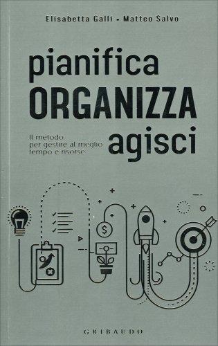 Pianifica Organizza Agisci