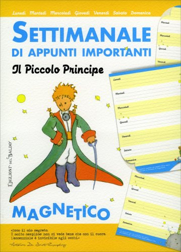 Settimanale Magnetico di Appunti Importanti - Il Piccolo Principe