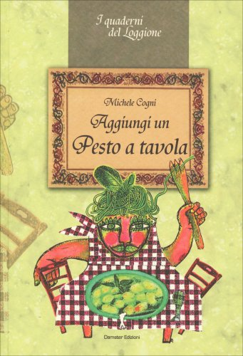 Aggiungi un Pesto a Tavola