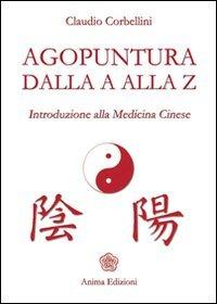Agopuntura dalla A alla Z