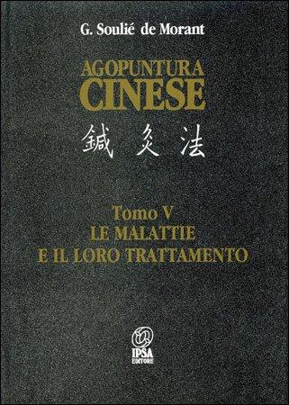 Agopuntura Cinese - Tomo V con incluso CD Rom