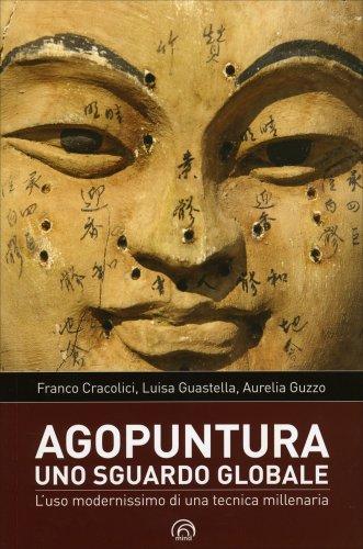 Agopuntura - Uno Sguardo Globale