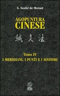 Agopuntura Cinese - Tomo IV