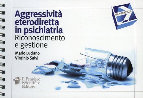 Aggressività Eterodiretta in Psichiatria
