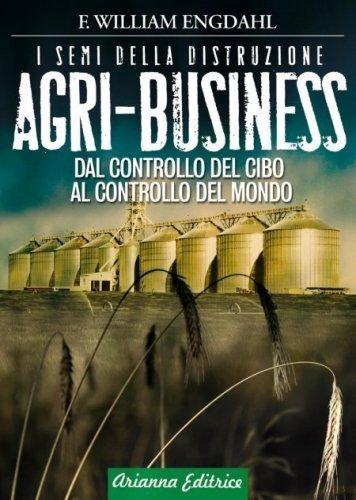 Agri-Business - I Semi della Distruzione (eBook)