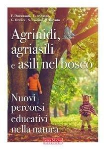 Agrinidi, Agriasili e Asili nel Bosco (eBook)