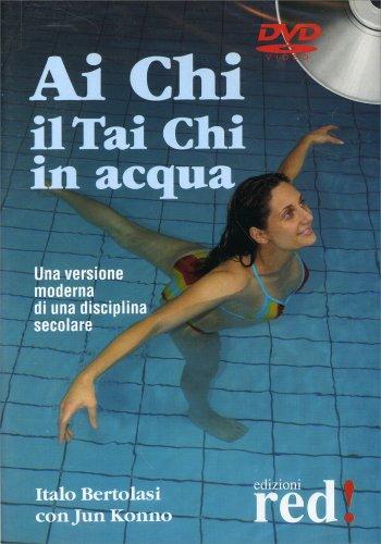 Ai Chi - Il Tai Chi In Acqua (Videocorso in DVD)