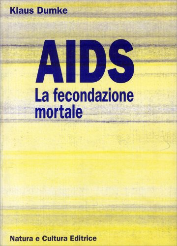 AIDS - La Fecondazione Mortale