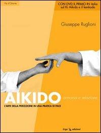 Aikido - Armonia e Relazione - Libro + DVD