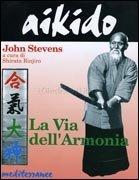 Aikido: La Via dell'Armonia