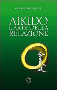 Aikido - L'Arte della Relazione