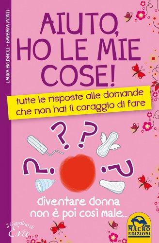 Aiuto, Ho le Mie Cose! (eBook)