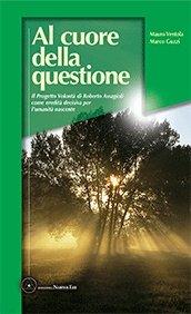 Al Cuore della Questione